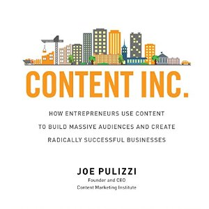 Content Inc by Joe Pulizzi