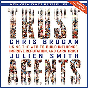 Trust Agents by Chris Brogan and Julien Smith