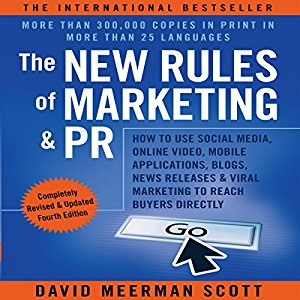 New Rules of Marketing and PR Scott