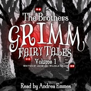"Narrator Andrea Emmes and publisher Spoken Realm Bring You ""The Brothers Grimm Fairy Tales, Vol. 1"""