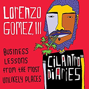 """The Cilantro Diaries"" by Lorenzo Gomez, III Reaches #1 on Audible"