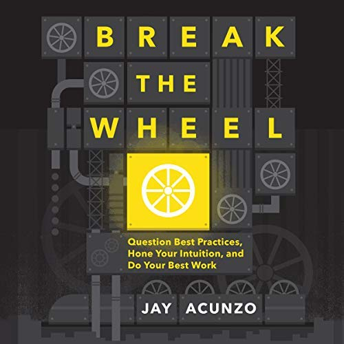 "Jay Acunzo releases the audiobook for ""Break the Wheel"""