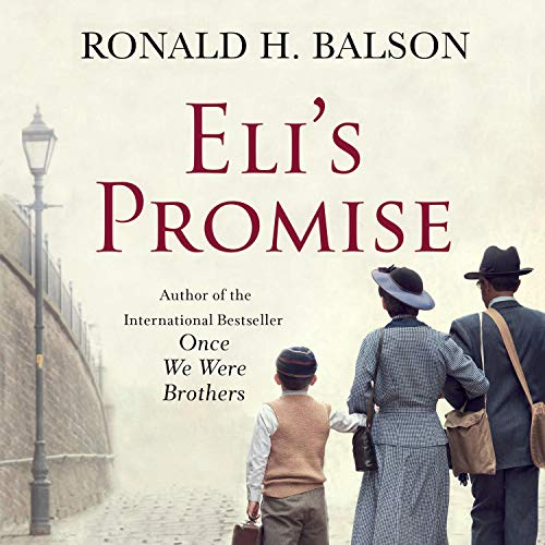 "RELEASE – ""Eli's Promise: A Novel"" by Ronald H. Balson"