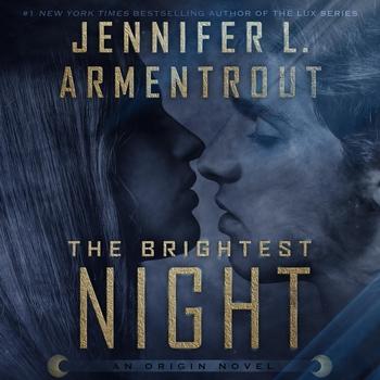 "RELEASE – ""The Brightest Night: Origin Series, Book 3"" by Jennifer L. Armentrout"
