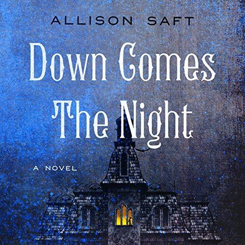 "AUDIOFILE EARPHONES AWARD WINNER: 'Down Comes The Night"" by Allison Saft"