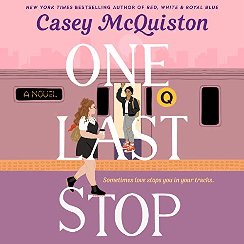 AUDIOFILE EARPHONES AWARD WINNER: 'One Last Stop' by Casey McQuiston